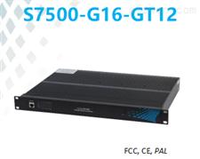 S7500-G16-GT1216千兆光12千兆电工业交换机